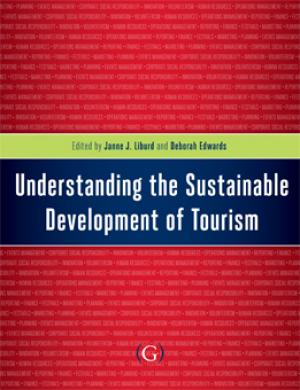 Understanding the Sustainable Development of Tourism