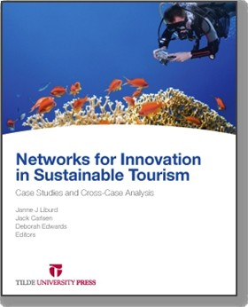 Networks for Innovation in Sustainable Tourism Case Studies and Cross-Case Analysis